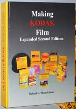 Making Kodak Film 2nd Edition. Robert Shanebrook